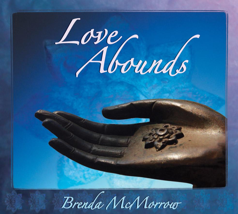 Brenda McMorrow - Love Abounds